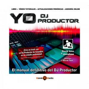 Manual Didáctico Complemento DJ/Estudio Yo DJ Productor